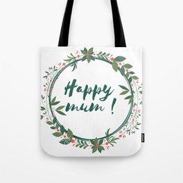 Happy Mum Tote Bag