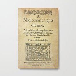 Shakespeare. A midsummer night's dream, 1600 Metal Print