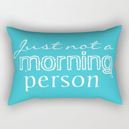 Just Not a Morning Person Funny Humorous Rectangular Pillow