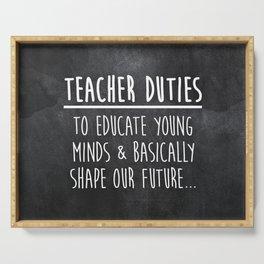 Teacher Duties Serving Tray