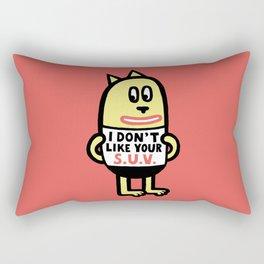 I Don't Like Your S.U.V. Rectangular Pillow