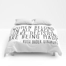 WOMEN BELONG IN ALL PLACES Comforters
