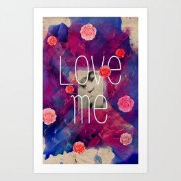 Love me you fool Art Print