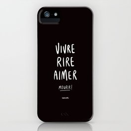 Vivre Rire Aimer... Mourir! - White iPhone Case