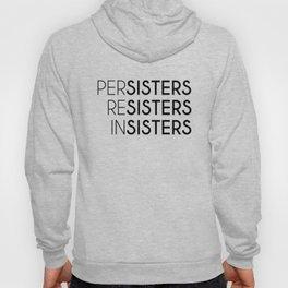 PerSisters, ReSisters, InSisters Hoody