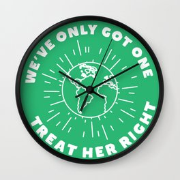 Treat Your Mother Right Wall Clock