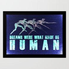 Dreams... Art Print