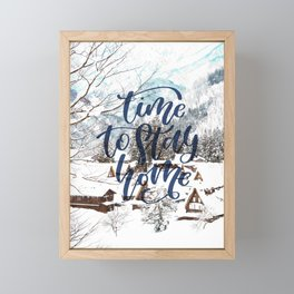 Time to Stay Home Framed Mini Art Print