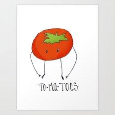 To-ma-toes Art Print