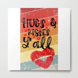 Hugs & Kisses Y'All - Valentine's Day Design Metal Print