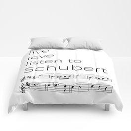 Live, love, listen to Schubert Comforters