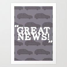 Great News Art Print