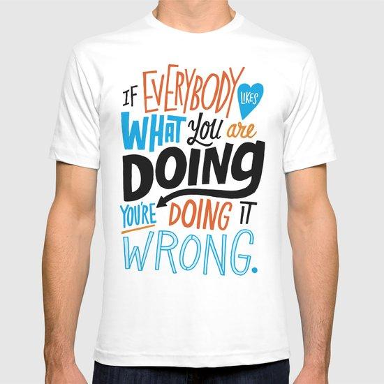 Doing it Wrong T-shirt