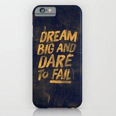 I. Dream big iPhone 6s Slim Case