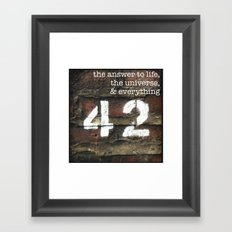 42 - The Meaning of Life. Framed Art Print
