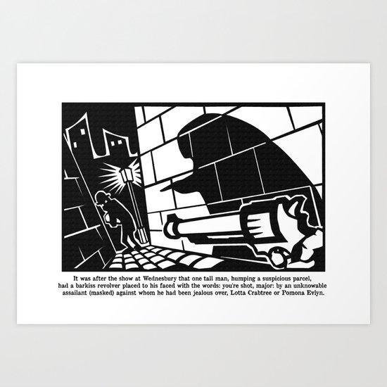 you're shot, major Art Print