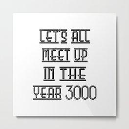 DISCO 3000 (w) Metal Print