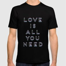 Love Is All You Need Mens Fitted Tee Black MEDIUM