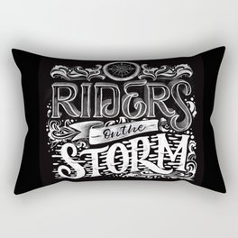 Riders on the storm chalk lettering Rectangular Pillow