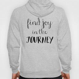 Find Joy In The Journey Hoody