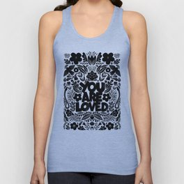 you are loved - garden Unisex Tank Top