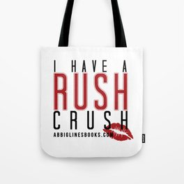 Rush Crush Tote Bag