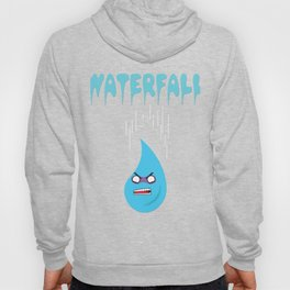 """Check out this funny graphic tee """"WATERFALL"""" great gift for everyone show it to your friends for fun Hoody"""