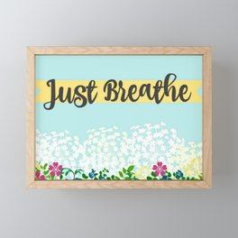 Just Breathe Framed Mini Art Print