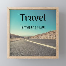 Travel is my therapy Framed Mini Art Print