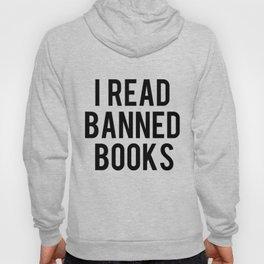 I Read Banned Books Hoody