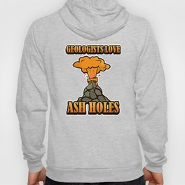 Funny Geologists Saying design Gift Geology Teacher Hoody