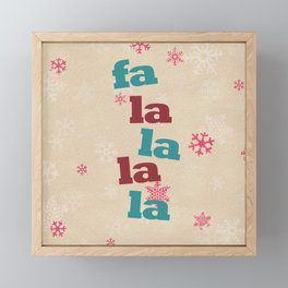fa la la la la Framed Mini Art Print