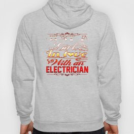 In love with Electrician Hoody