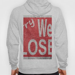 Vintage style Sorry We're Closed sign. Hoody