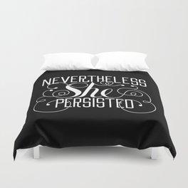 Nevertheless She Persisted // Black + White Duvet Cover
