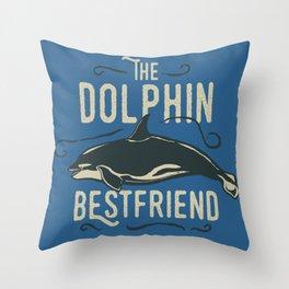 Dolphin - Best-friend Throw Pillow