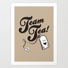Team Tea! Art Print