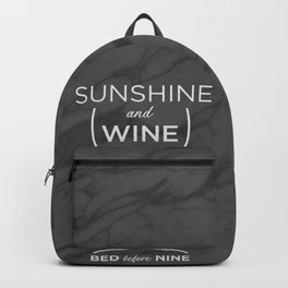 Sunshine and Wine, Bed before Nine Backpack