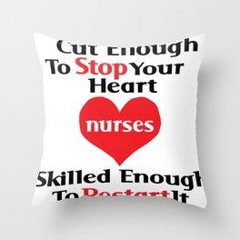 Nurse - Skilled enough to restart it Throw Pillow