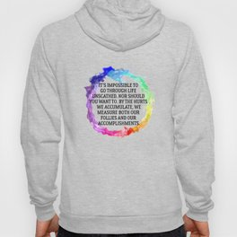 Our Follies and Accomplishments Hoody