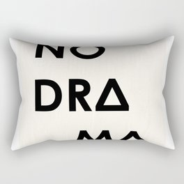 No Drama Rectangular Pillow