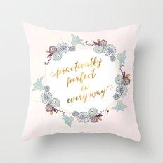 Practically Perfect Throw Pillow