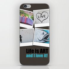 Life is ART iPhone & iPod Skin