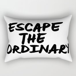 'Escape the Ordinary' Hand Letter Type Word Black & White Rectangular Pillow