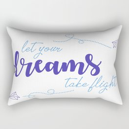 LET YOUR DREAMS TAKE FLIGHT - PAPER AIRPLANE Rectangular Pillow