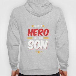 Military Service National Service Army Navy I Have A Hero I Call Him Son Gift Hoody