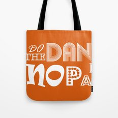 Dance With No Pants Tote Bag