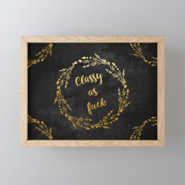 Golden Floral Classy as fuck Framed Mini Art Print