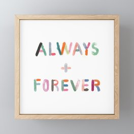 Always and Forever Framed Mini Art Print