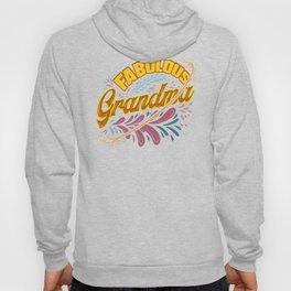 Family Fun Grandmother Fabulous Grandma Hoody